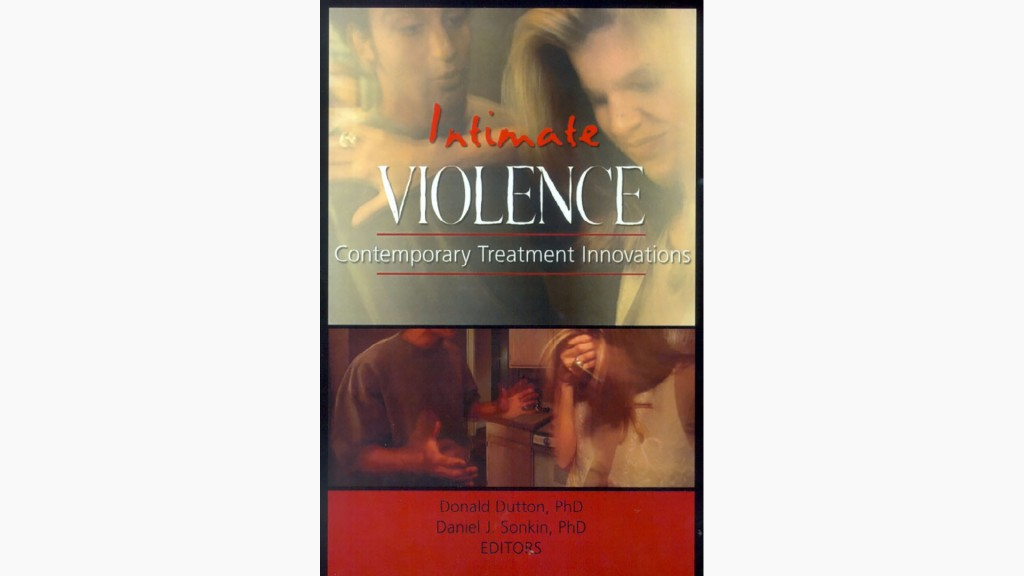 Intimate Violence. Copyright Don Dutton.